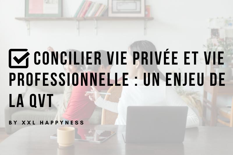 XXL Happyness concilier vie privée et vie professionnelle